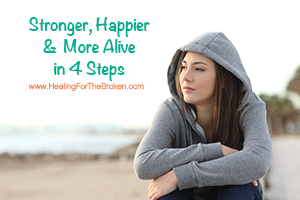 4 Steps To Feeling Emotionally Stronger